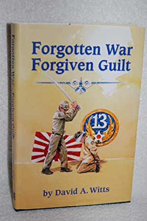 Forgotten War, Forgiven Guilt