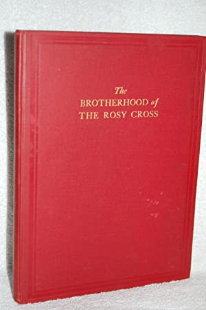 The Brotherhood of the Rosy Cross: Rosicrucian Foundation