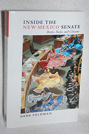 Inside the New Mexico Senate; Boots, Suits, and Citizens: Dede Feldman
