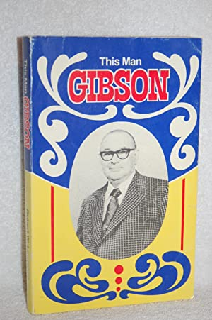 This Man Gibson: Robert W. Lawrence