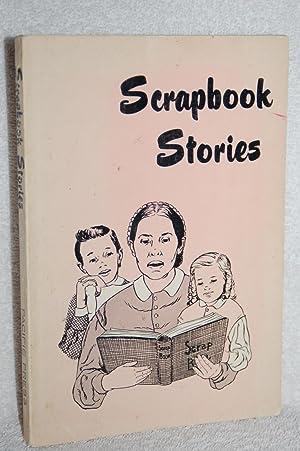 Scrapbook Stories From Ellen G  White's
