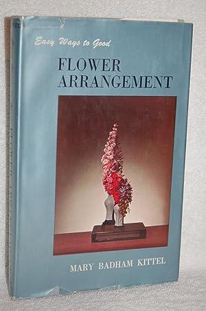 Easy Ways to Good Flower Arrangement: Mary Badham Kittel
