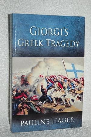 Giorgi's Greek Tragedy (Giorgis Greek Tragedy): Pauline Hager