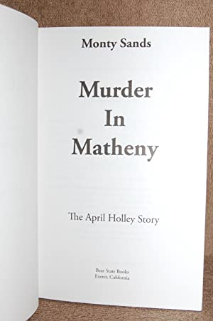 Murder in Matheny: Monty Sands (AUTHOR SIGNED)