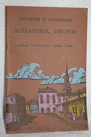 Alexandria, Virginia; George Washington's Home Town: Mollie Somerville