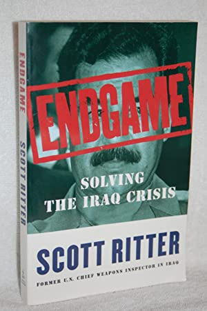 Endgame; Solving the Iraq Crisis