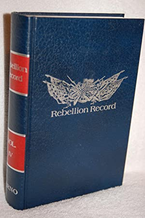 The Rebellion Record; A Diary of American: Frank Moore, Editor
