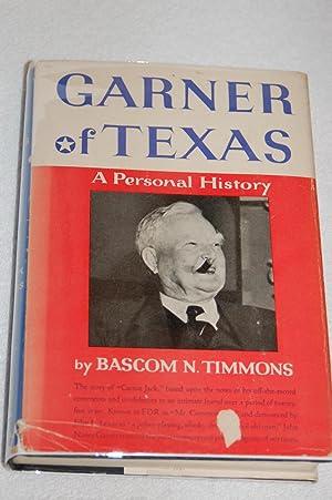 Garner of Texas; A Personal History: Bascom N. Timmons