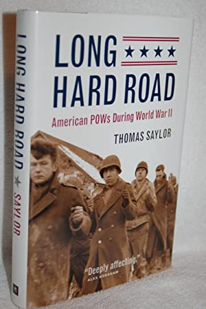 Long Hard Road; American POWs During World War II