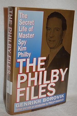 The Philby Files; The Secret Life of: Genrikh Borovik