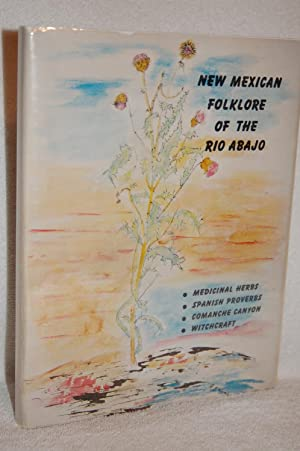 New Mexican Folklore of the Rio Abajo: Tibo Chavez