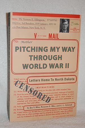 Pitching My Way Through World War II: Joy Bliss, Rosanne Bliss, G.L. Dybwad