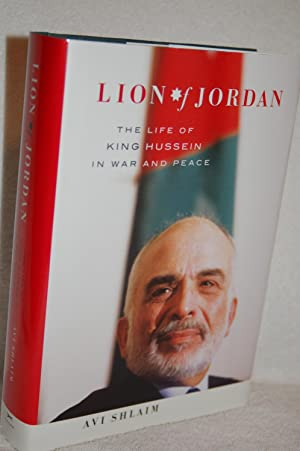 Lion of Jordan; The Life of King Hussein in War and Peace