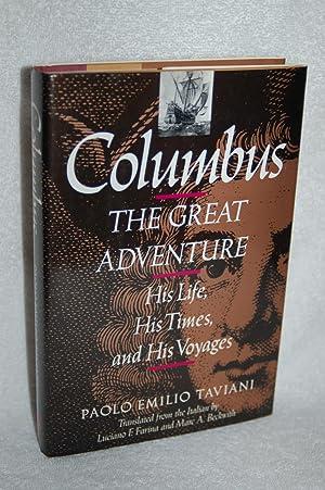 Columbus; The Great Adventure; His Life, His: Paolo Emilio Taviani