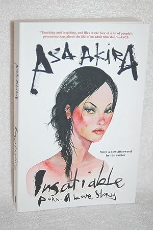 Insatiable; Porn-A Love Story: Asa Akira