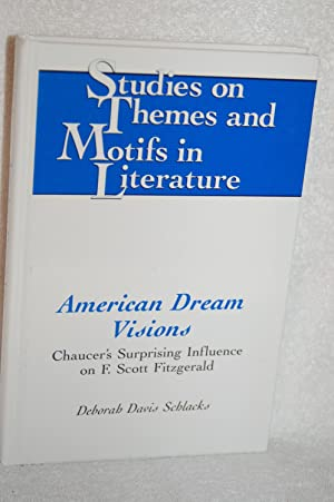 American Dream Visions; Chaucer's Surprising Influence on F. Scott Fitzgerald
