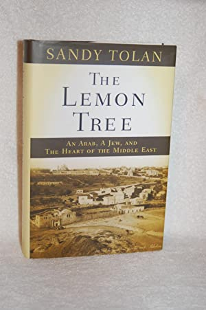 The Lemon Tree; An Arab, A Jew, and The Heart of the Middle East.