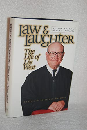 Law and Laughter; The Life of Lee West: Bob Burke, David l. Russell