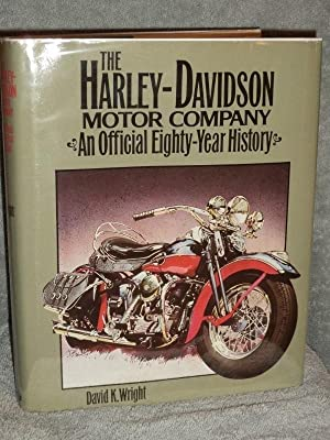 The Harley-Davidson Motor Company; An Official Eighty-Year History