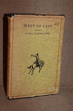 West of East: Harry Elmore Hurd