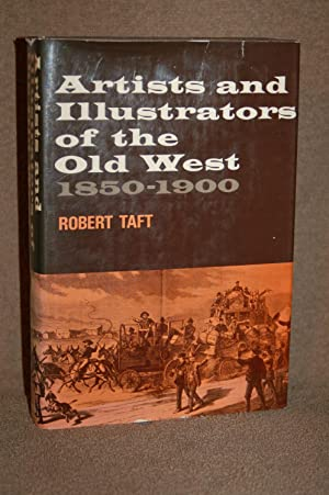Artists and Illustrators of the Old West 1850-1900: Robert Taft