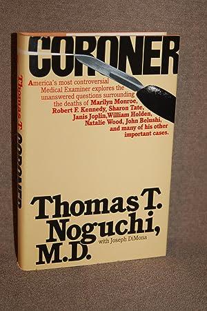 Coroner: Noguchi, Thomas T.;