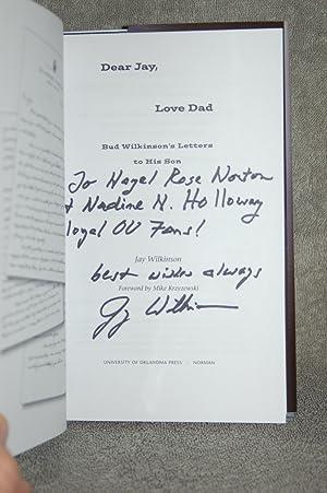 Dear Jay, Love Dad; Bud Wilkinson's Letters to His Son: Jay Wilkinson