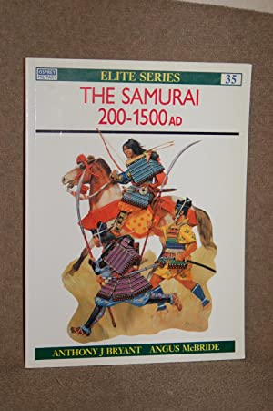 The Samurai 200-1500 AD; Elite Series #35