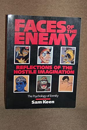 Faces of the Enemy; Reflections of the: Sam Keen