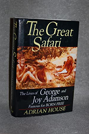 The Great Safari; The Lives of George: Adrian House