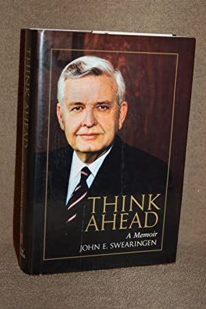 Think Ahead; A Memoir