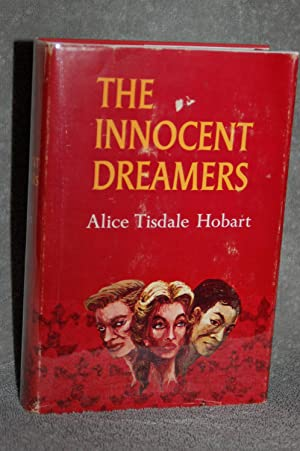 The Innocent Dreamers: Alice Tisdale Hobart