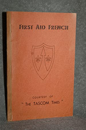 First Aid French: The Tascom Times