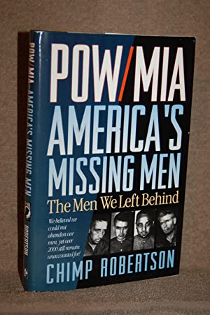 POW/MIA America's Missing Men; The Men We Left Behind