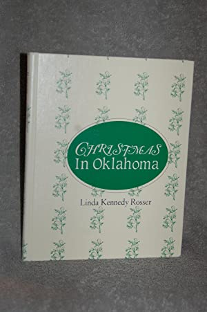 Christmas in Oklahoma; Past and Present: Linda Kennedy Rosser