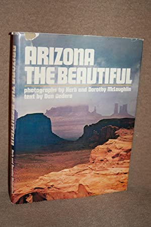 Arizona The Beautiful: Don Dedera