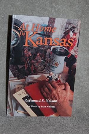 At Home in Kansas: Raymond S. Nelson