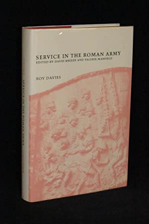 Service in the Roman Army: Roy Davies; Edited