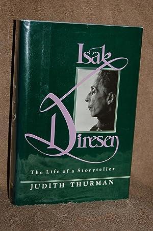 Isak Dinesen; The Life of a Storyteller: Judith Thurman