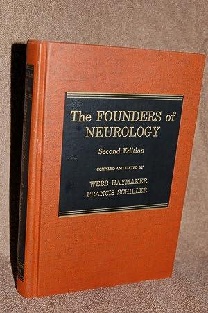 The Founders of Neurology: Webb Haymaker, Francis Schiller