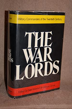 The War Lords; Military Commanders of the Twentieth Century