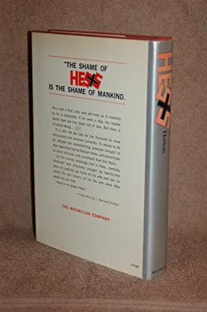 Hess; The Last of the Third Reich's Imprisoned Leaders and the Truth Behind his Bizarre Flight...