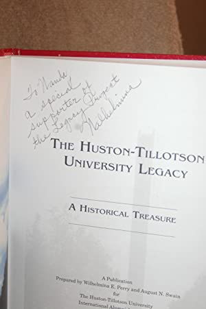 The Huston-Tillotson University Legacy; A Historical Treasure: Wilhelmina E. Perry, Ausust N. Swain