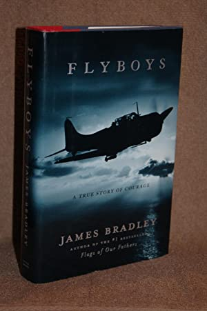 Flyboys; A True Story of Courage: James Bradley