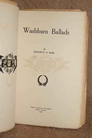 Washburn Ballads: Elizabeth N. Barr