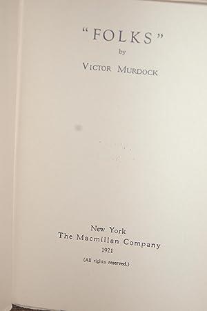 "Folks"": Victor Murdock (AUTHOR SIGNED)"
