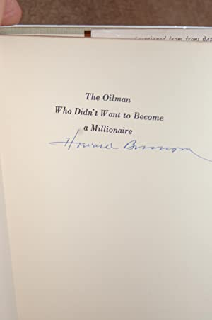 The Oilman Who Didn't Want to Become a Millionaire: Howard Brunson