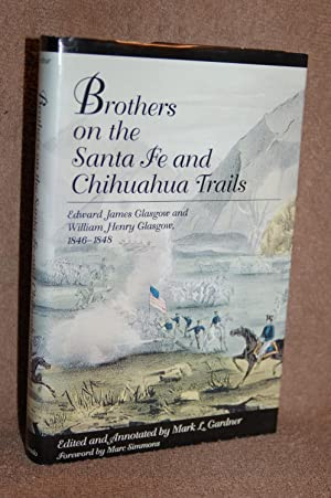 Brothers on the Santa Fe and Chihuahua Trails