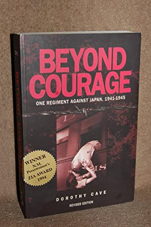 Beyond Courage; One Regiment Against Japan, 1941-1945