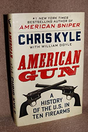 American Gun; A History of the U.S.: Chris Kyle, William